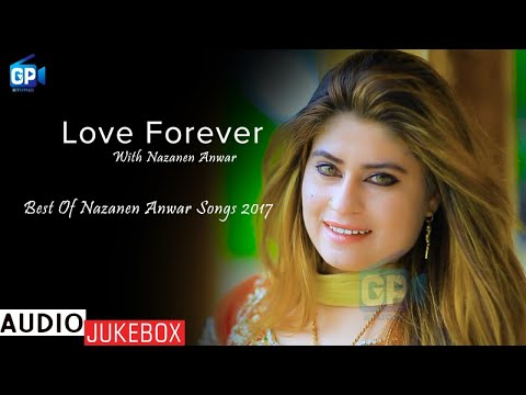 Pashto New Songs 2017 | The Best Of Nazanen Songs 2018 | Audio Jukebox - Pashto Audio Songs 2018