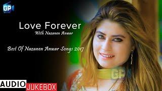 Pashto New Songs 2017 | The Best Of Nazanen Songs 2018 | Audio Jukebox - Pashto Audio Songs 2018