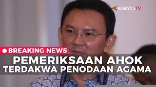 Video Pemeriksaan Ahok sebagai Terdakwa Penodaan Agama - Breaking News download MP3, 3GP, MP4, WEBM, AVI, FLV Juni 2017