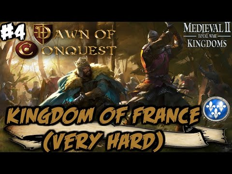 Dawn Of Conquest - M2: TW - Kingdom Of France Campaign (Very Hard) #4