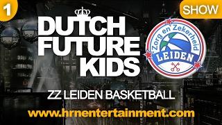 Dutch Future Kids | Show | ZZ Leiden Basketball Performance