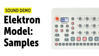 Elektron Model:Samples Sound Demo (no talking)
