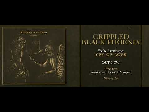 CRIPPLED BLACK PHOENIX - Cry of Love (Official Track)