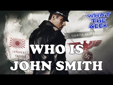 The Man in the High Castle Season 2: John Smith Not a Nazi (Theory) + Season 3 Speculations