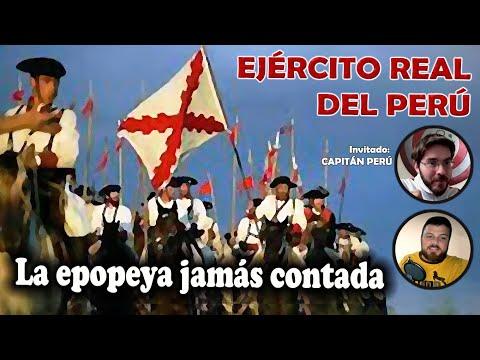 Ejército Real del Perú, la epopeya jamás contada (con el Capitán Perú)