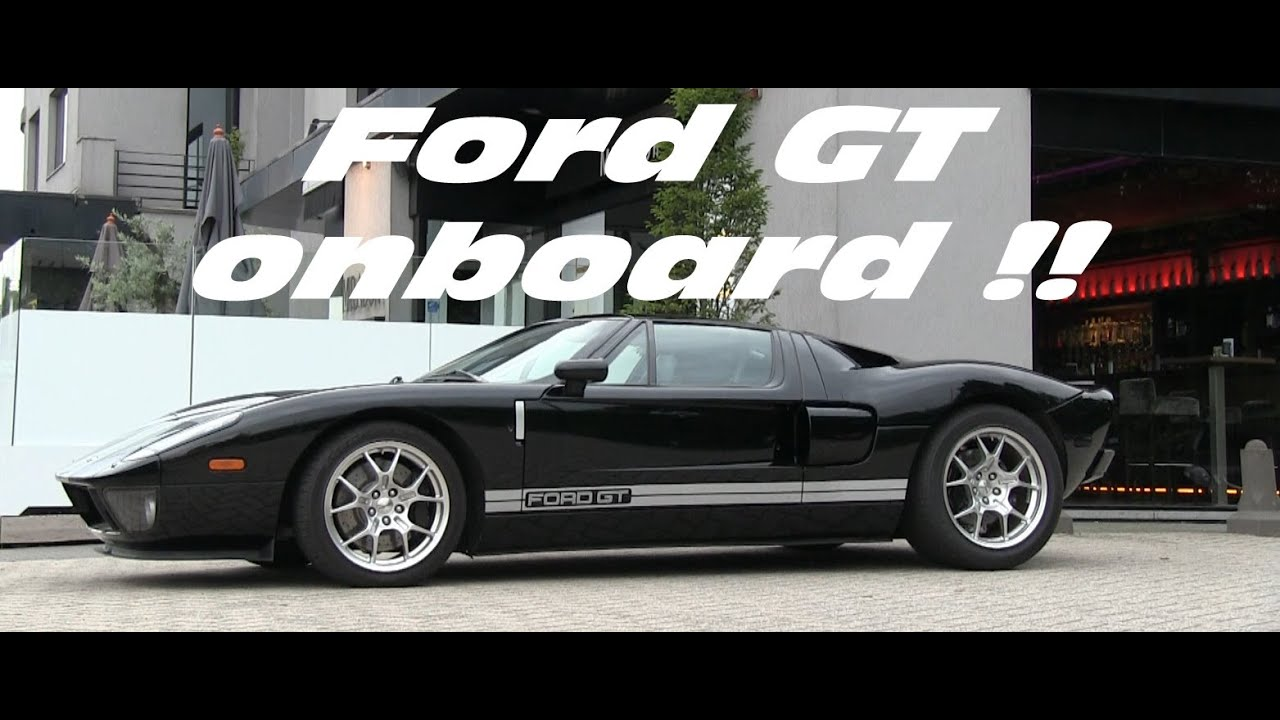 Ford Gt Loud Onboard Acceleration Sound