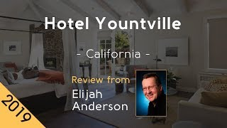 Hotel Yountville 5⋆ Review 2019
