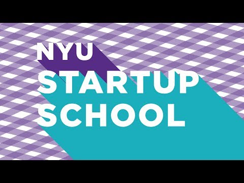 NYU Startup School: Digital Marketing Essentials