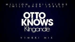 Otto Knows feat. Klingande - Million Jubilations (Millionen Jubel)
