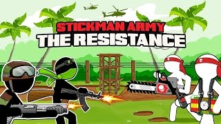 Stickman Army The Resistance - Android Gameplay HD