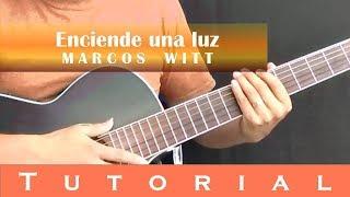 Enciende una luz - Tutorial guitarra - Marcos Witt