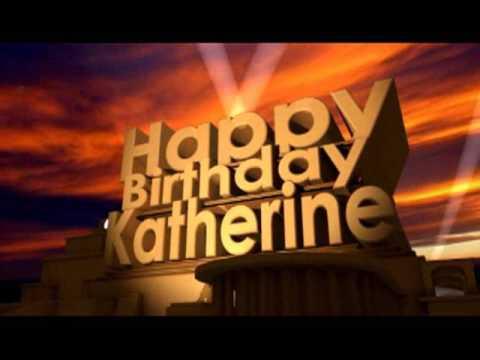 Happy Birthday Katherine Youtube