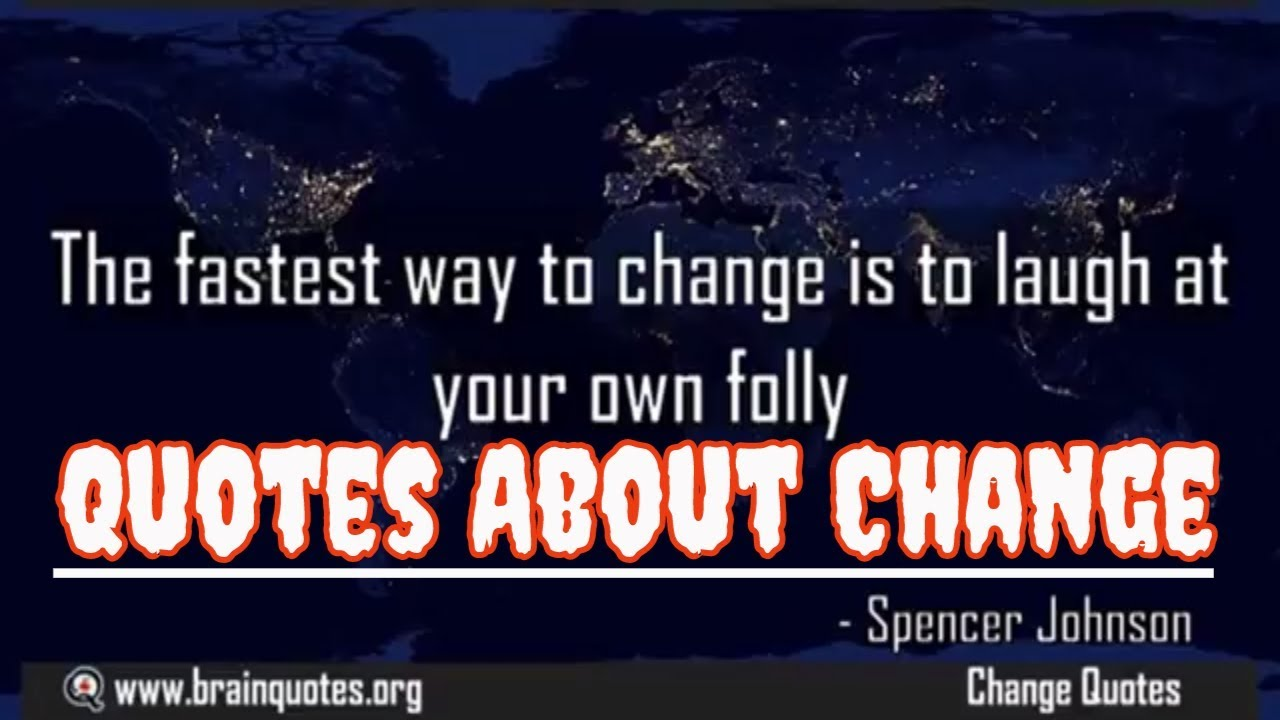 Positive Quotes About Change Inspirational Quotes About Change That Creates Positive Impact In
