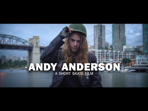 Andy Anderson is The Coolest Skateboarder Now