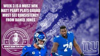 New York Giants   Giants plan to play Matt Peart at G   We must see Daniel Jones build off week 2