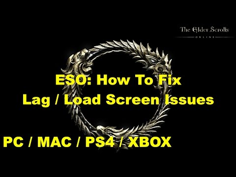 ESO: How To Fix Lag And Loading Screen Issues!