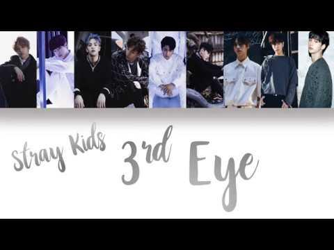 Stray Kids (스트레이 키즈) - 3rd Eye [Han/Eng/Rom Color Coded Lyrics]