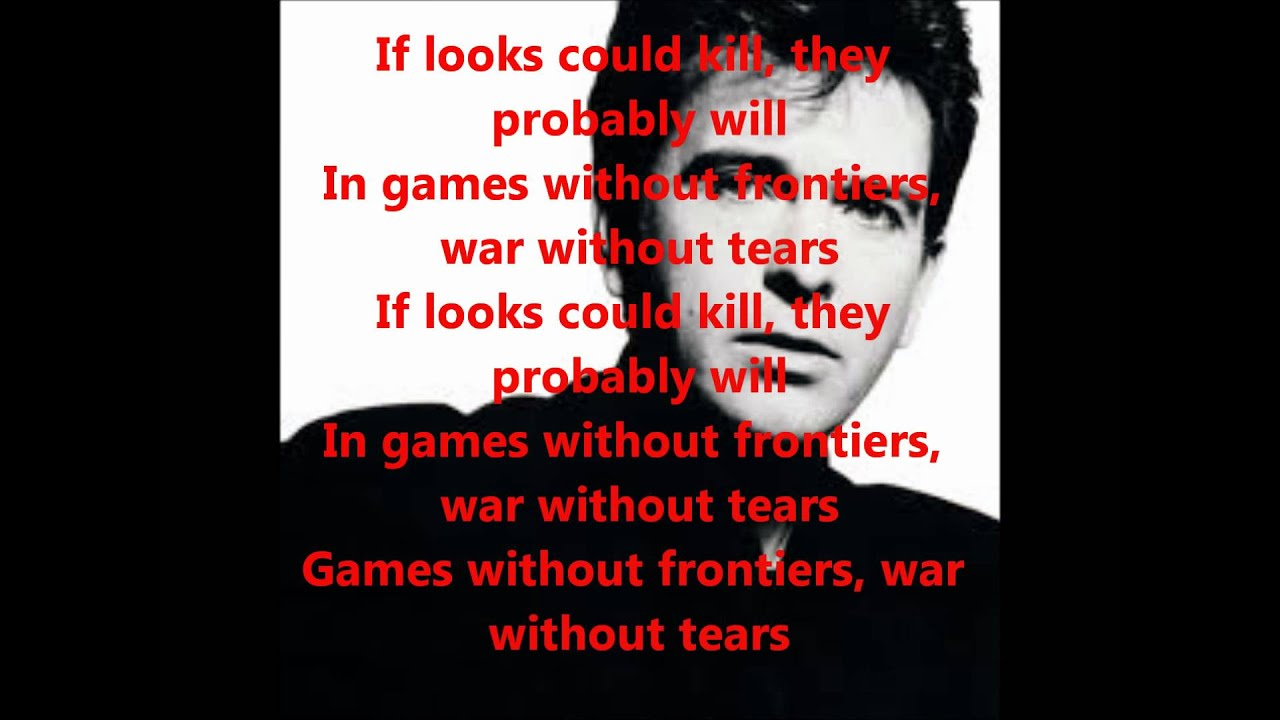 Peter Gabriel Games Without Frontiers With Lyrics Youtube