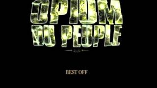 (TEK) Opium du Peuple - soit fainant