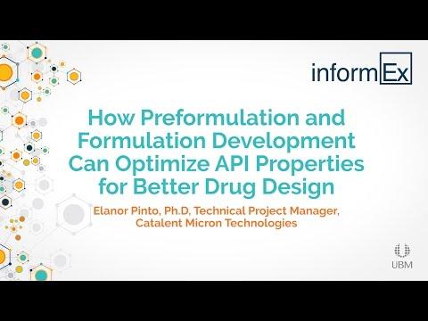 How Preformulation and Formulation Development Can Optimize API Properties for Better Drug Design