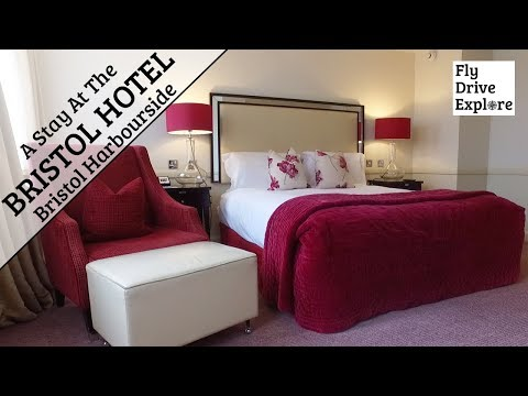 A Stay At The Bristol Hotel, Bristol Harbourside, England