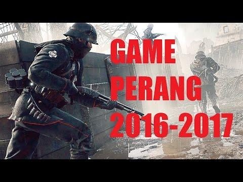 GAME PERANG 2016 - 2017 !! (TOP 10) (PS XBOX PC)