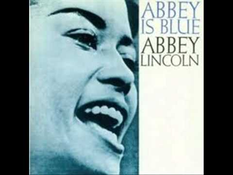 Abbey Lincoln   Love has gone away
