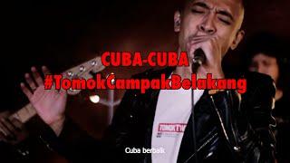 Gambar cover CUBA CUBA #LIVE #TomokCampakBelakang