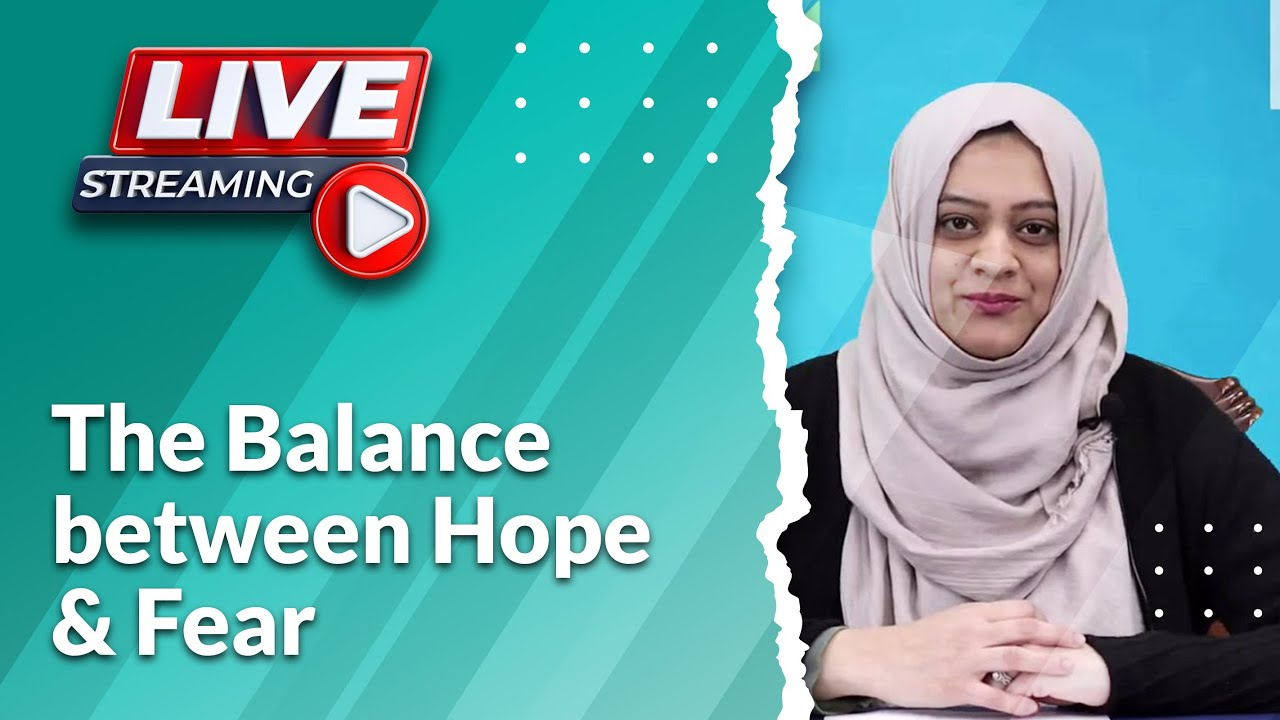 """""""The Balance between Hope & Fear"""" What the Dua of Prophet Ibrahim (AS) teaches us."""