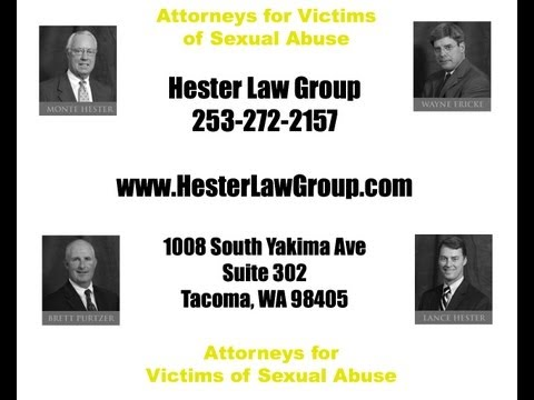 Sexual Abuse Lawyer Seattle WA - Hester Law Group 253-272-2157