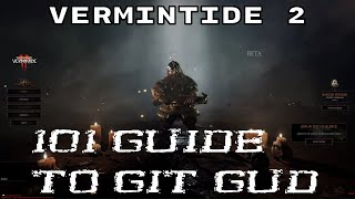 Warhammer Vermintide 2 101 Guide to Git Gud in multiplayer