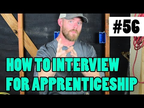 Episode 56 - How To Interview For An Apprenticeship - WHAT IF I HAVE