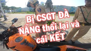 Vlog 84: Bị CSGT Đà Nẵng thổi lại và cái kết