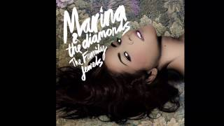 The Family Jewels (Song) -Marina and The Diamonds