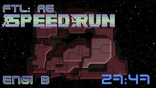 FTL | Speedrun | Engi B | 27:47