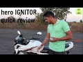 hero ignitor quick review||125cc bike|| ||MET AUTO||