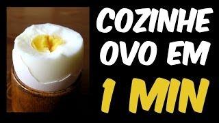 Como cozinhar ovo em 1 minuto