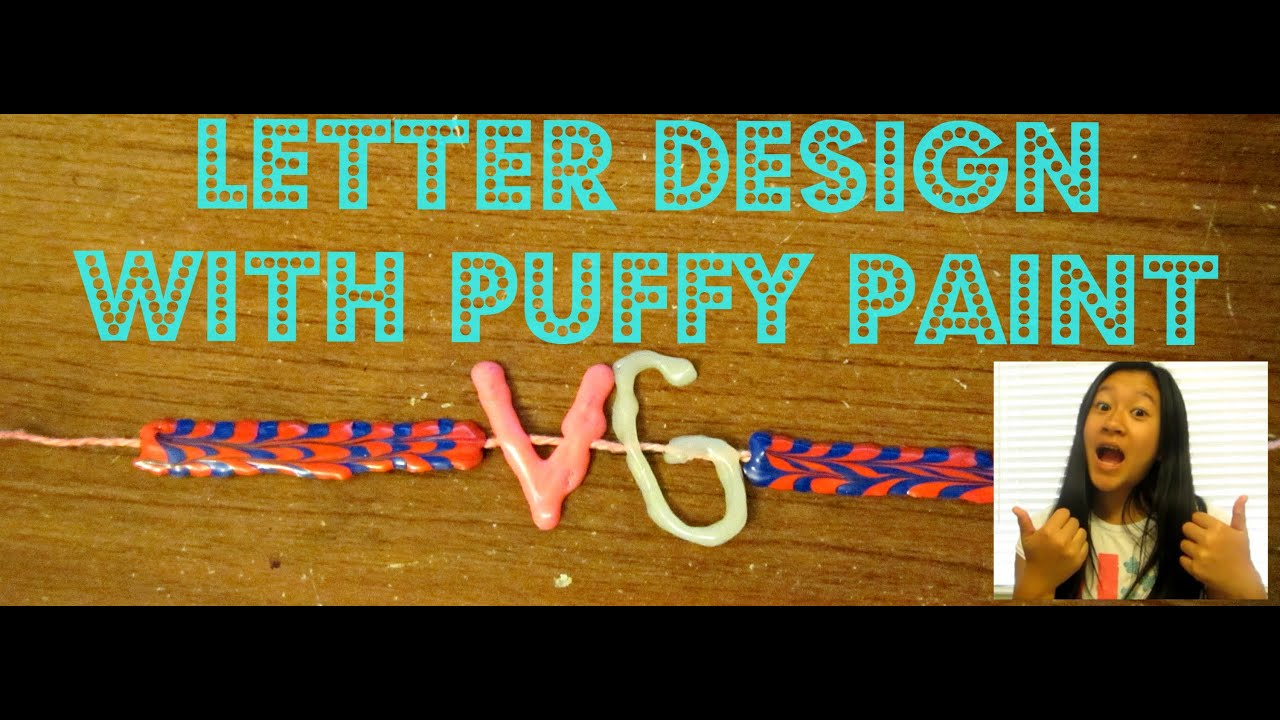 letter design with puffy paint