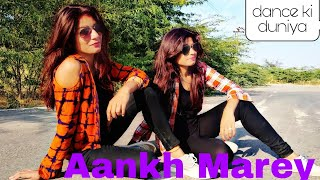 SIMMBA- Aankh mare vo ladki ankh mare ||dance cover by suman and sapna rawat