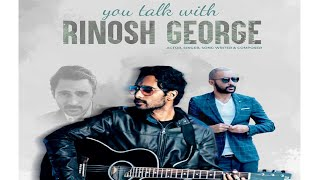You Talk with Rinosh George | Interview |Love we'll find | I'm a Mallu | Beardo | This is Bengaluru
