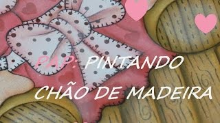 Pintando chão de madeira no tecido – Mariana Santos