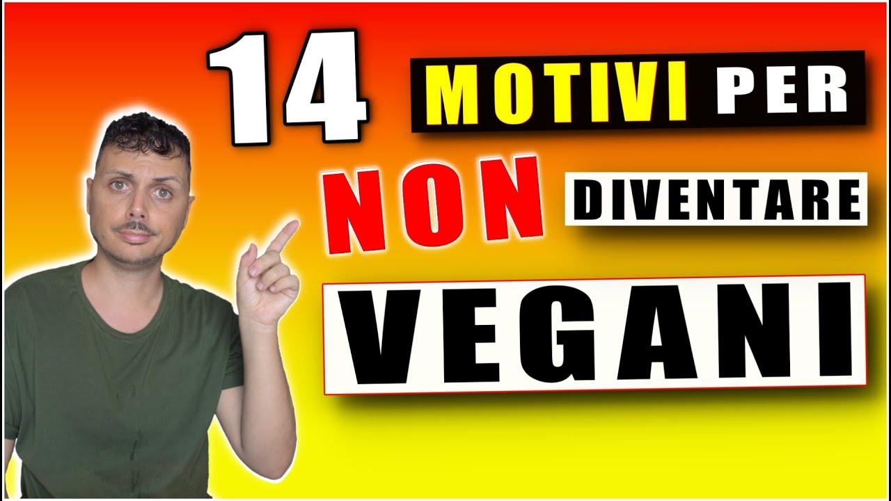 14 MOTIVI per NON DIVENTARE VEGANI - Video di Giorgio Immesi
