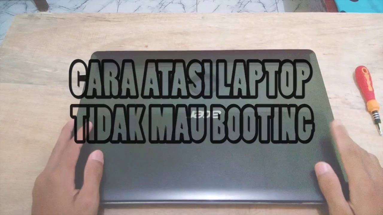 Salah Satu Cara Mengatasi Laptop Blackscreen Acer E1 471 Tidak Mau