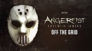 Angerfist - Off The Grid
