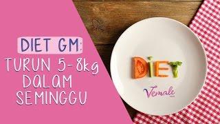 Diet GM: Turun 5-8 kg Dalam Seminggu Tanpa Rasa Lapar