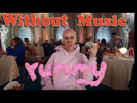 Justin Bieber - YUMMY - Without Music - DUMB DUB
