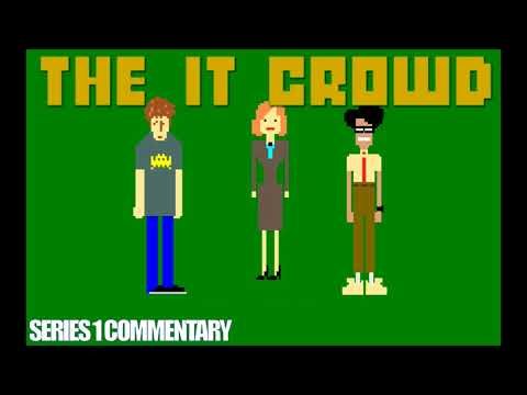 IT Crowd, The -  S1 Commentary [couchtripper]