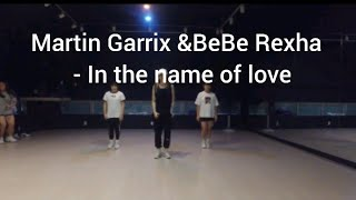 Martin Garrix & Bebe Rexha | in the name of love choreography