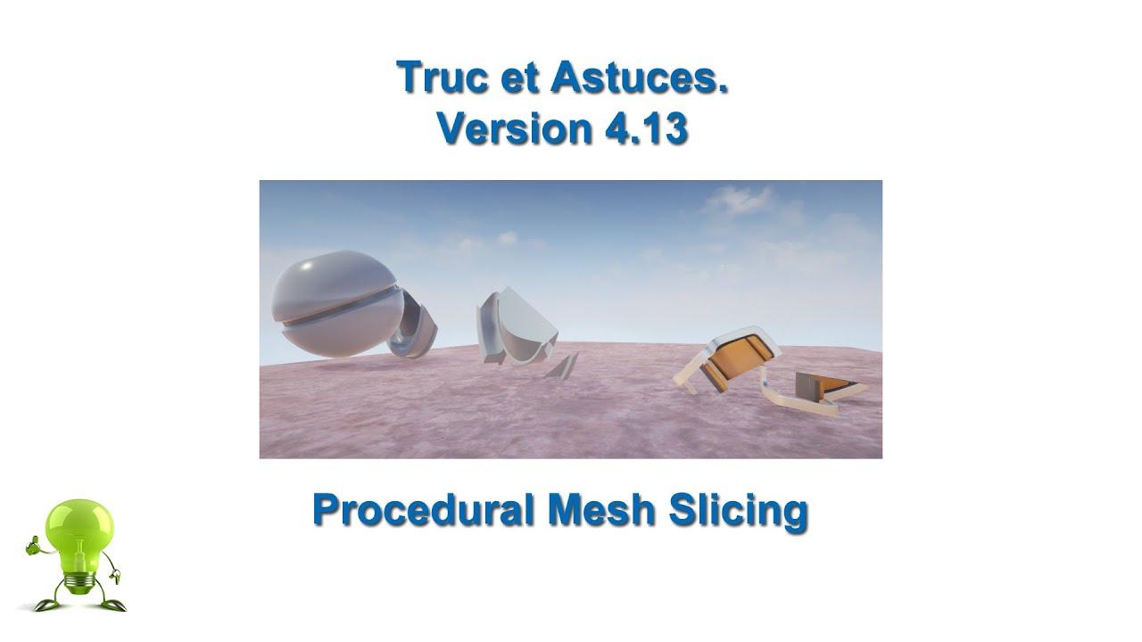 Unreal Engine 4 Procedural Mesh Slicing