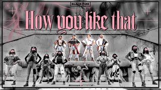 Baixar [KPOP IN PUBLIC PARIS] BLACKPINK (블랙핑크) - 'How You Like That' Dance cover by RISIN' from France